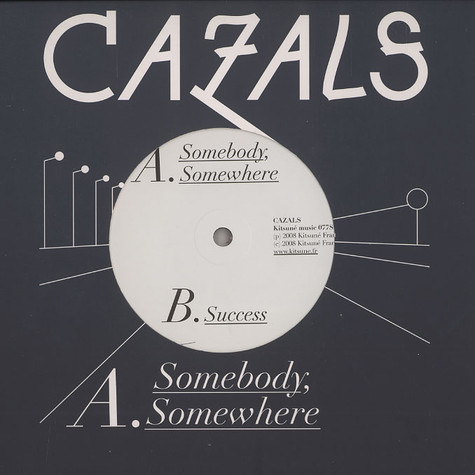 Cazals - Somebody, somewhere