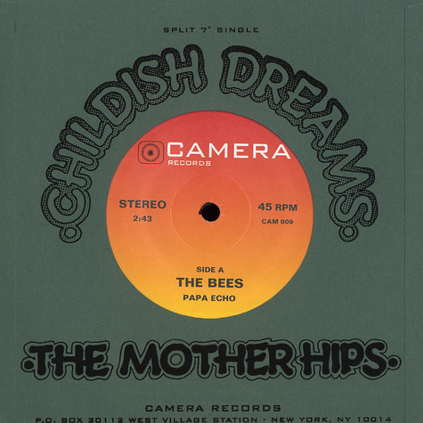 Bees, The / The Mother Hips - Papa echo / childish dreams
