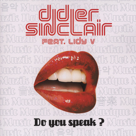 Didier Sinclair - Do you speak feat. Lidy V