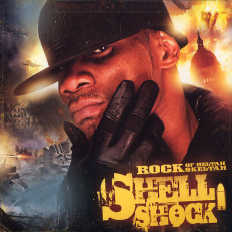 Rock of Heltah Skeltah - Shell shock