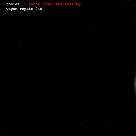 Tobias - I can't fight the feeling