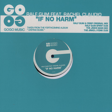 Ralf Gum - If no harm feat. Rachel Claudio