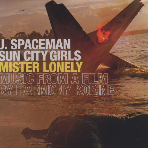 J.Spaceman of Spacemen 3 & Sun City Girls - OST Mister lonely