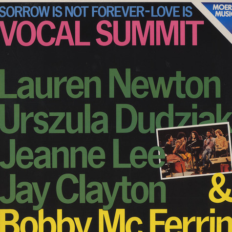 Vocal Summit - Sorrow is not forever love is