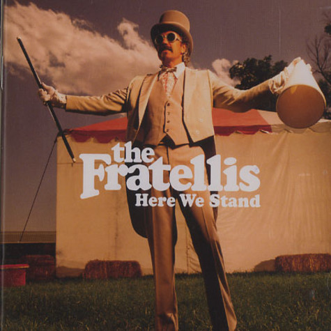 Fratellis, The - Here we stand