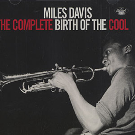 Miles Davis - The complete birth of cool