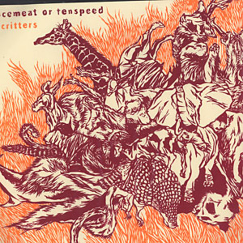 Mincemeat Or Tenspeed - All critters