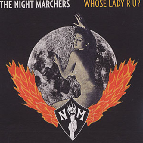 Night Marchers, The - Whose lady r u?