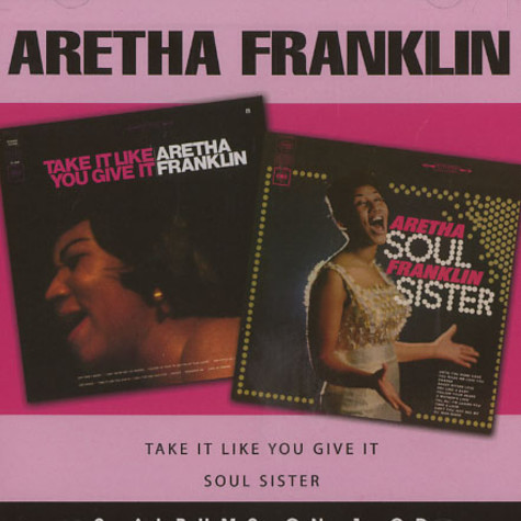 Aretha Franklin - Soul sister / take it like you give it