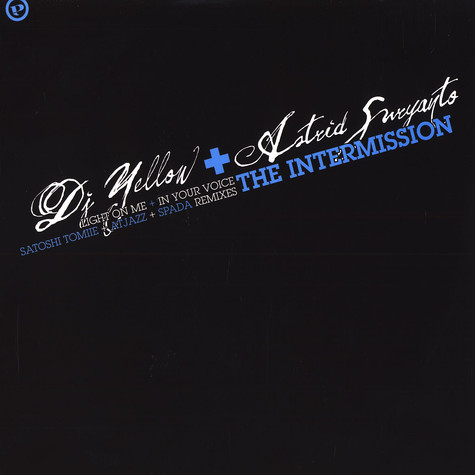 DJ Yellow & Astrid Suryanto - The intermission