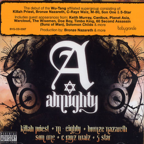Original S.I.N. (Killah Priest, Bronze Nazareth, C-Rayz Walz, M-80, Son One & 5-Star) - Almighty