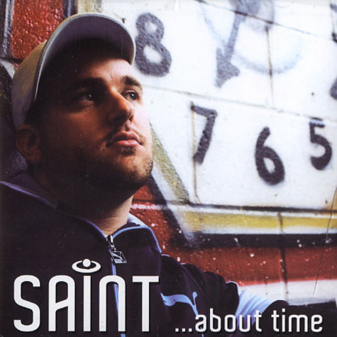 Saint - ... about time