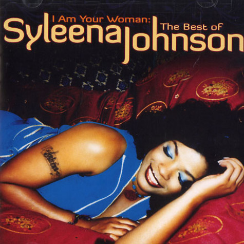 Syleena Johnson - I am your woman: the best of Syleena Johnson