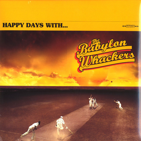 Babylon Whackers, The - Happy days with the Babylon Whackers
