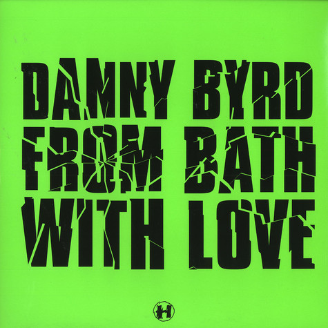 Danny Byrd - From bath with love