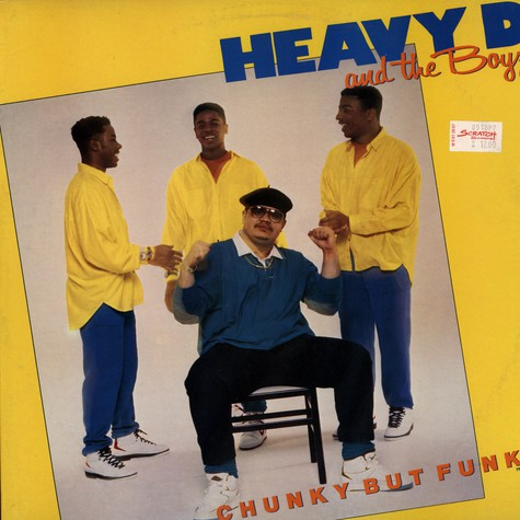 Heavy D. & The Boyz - Chunky But Funky