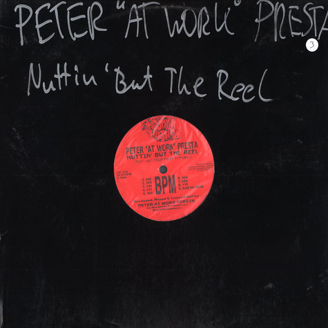 Peter 'At Work' Presta - Nuttin but the reel