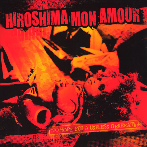 Hiroshima Mon Amour - No hope for a useless generation