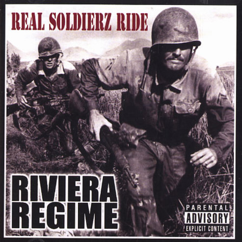 Riviera Regimes - Real soldierz ride