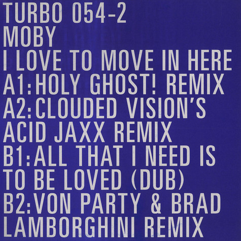 Moby - I love to move in here remixes part 2