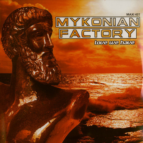 Mykonian Factory - Love we have