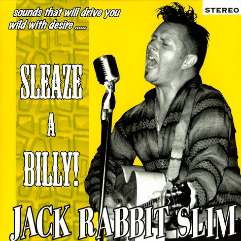 Jack Rabbit Slim - Sleeze a billy!