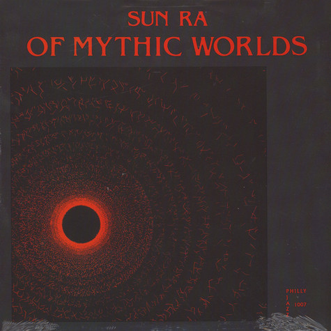 Sun Ra - Of mythic worlds