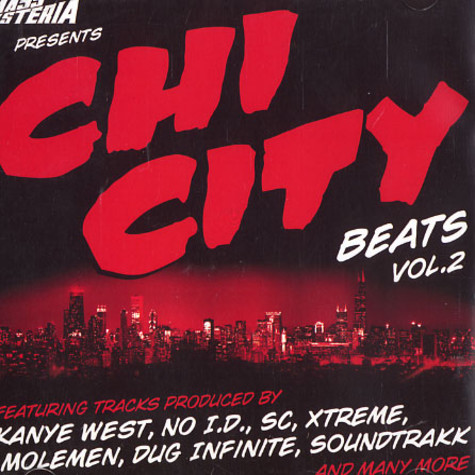 Mass Hysteria presents: - Chi-City beats volume 2