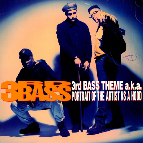 3rd Bass - 3rd bass theme a.k.a. portrait of the artist as a hood