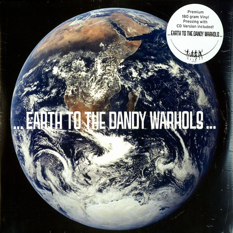 Dandy Warhols, The - Earth to the Dandy Warhols