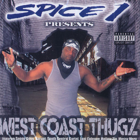 Spice 1 presents - West coast thugz
