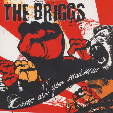 Briggs, The - Come all you madmen