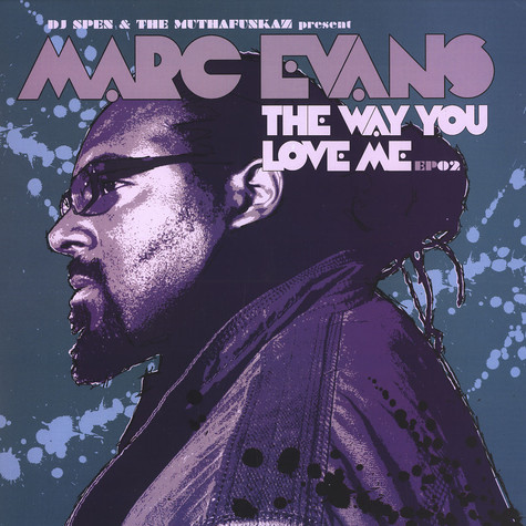 Marc Evans - The way you love me EP part 2
