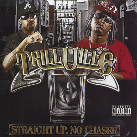 Trillville - Straight up no chaser