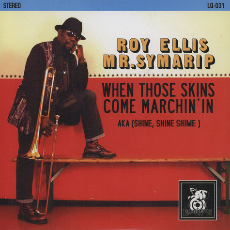Roy Ellis & Mr.Symarip - When Those Skins Come Marchin' In