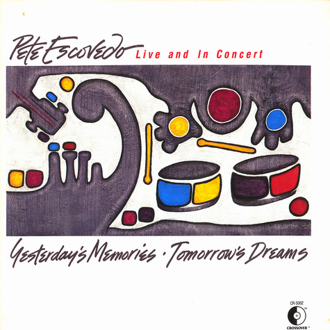 Pete Escovedo - Yesterday's memories - tomorrow's dreams