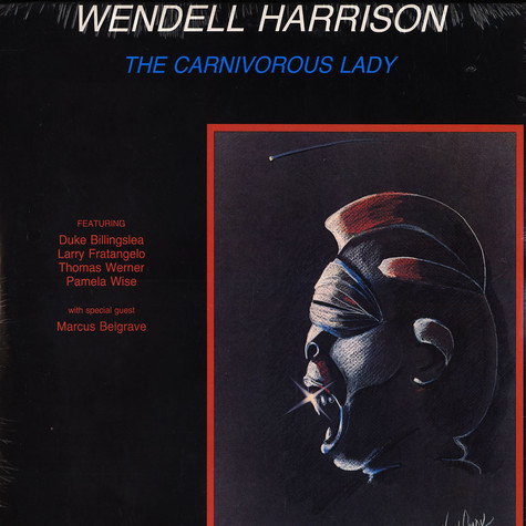 Wendell Harrison - The carnivorous lady