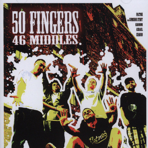 Factor, The Gumshoe Strut, Kaboom, Azrael & Chadio - 50 Fingers, 46 middles