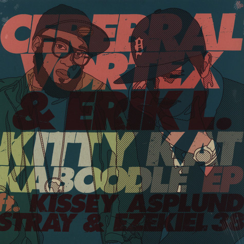 Cerebral Vortex & Erik L - Kitty cat kaboodle
