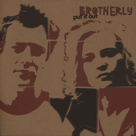 Brotherly - Put it out
