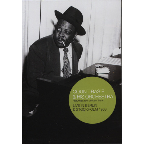 Count Basie & His Orchestra - Live in Berlin & Stockholm 1968