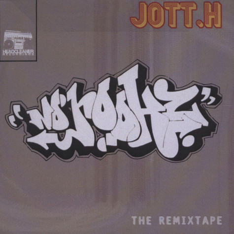 Jott.H - No hookz - The remix tape