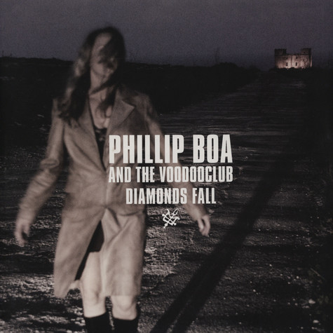Phillip Boa & The Voodooclub - Diamonds fall