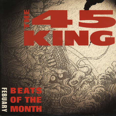 45 King - Beats of the month: february