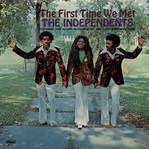 Independents, The - The First Time We Met