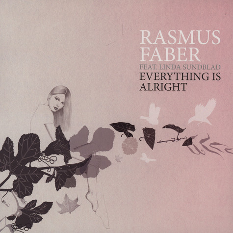 Rasmus Faber - Everything is alright feat. Linda Sundblad
