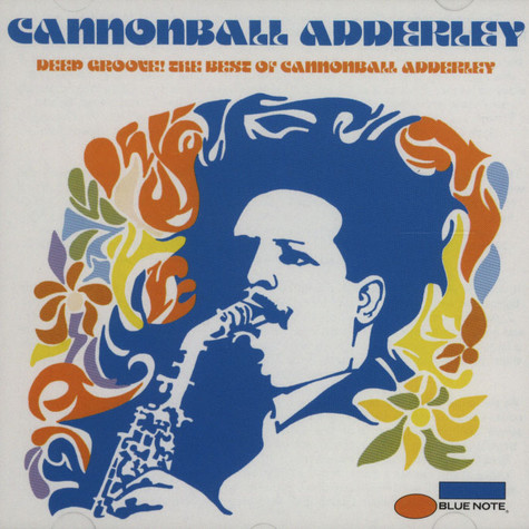 Cannonball Adderley - Deep groove - the best of Cannonball Adderley