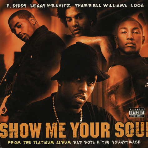 P. Diddy, Pharrell, Loon & Lenny Kravitz - Show me your soul