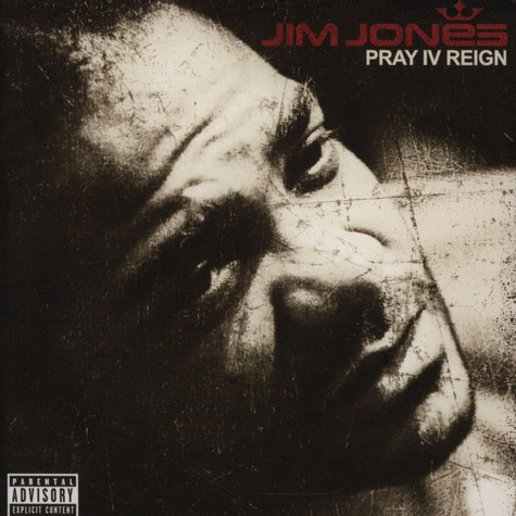 Jim Jones                     - Pray IV reign deluxe edition