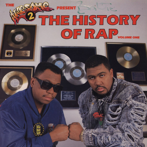 Awesome 2 - The history of rap volume 1